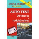 AUTO TEST - Obţinerea şi redobândirea permisului de conducere 2014 - 13 din 15