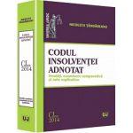 Codul insolventei adnotat. Noutati, examinare comparativa si note explicative