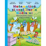Matematică şi explorarea mediului. Manual pentru clasa I - volumul 2