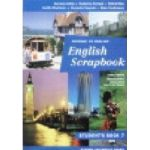 ENGLISH SCRAPBOOK STUDENT'S BOOK - Manual  Clasa a-VII-a
