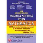 Evaluarea Nationala 2015  Matematica - 164 de Teste