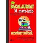 Bacalaureat 2015 Matematica M_mate-info - Ghid de pregatire pentru examen