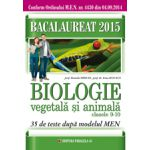 BACALAUREAT 2015  BIOLOGIE VEGETALA SI ANIMALA - CLASELE IX-X - 35 DE TESTE DUPA MODELUL MEN