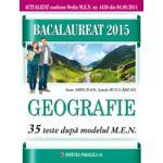 BACALAUREAT 2015  GEOGRAFIE -  35 DE TESTE DUPA MODELUL MEN