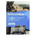 Evaluarea competentelor lingvistice de comunicare orala in limba romana 2015