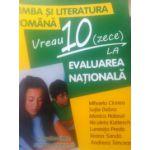 Evaluare Nationala 2015 Limba si Literatura Romana - vreau 10 ( zece) la Evaluare Nationala
