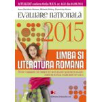 EVALUAREA NATIONALA 2015  LIMBA SI LITERATURA ROMANA - 70 DE VARIANTE DE SUBIECTE DUPA MODELUL ELABORAT DE M.E.N. CLASA A VIII-A