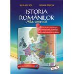 ISTORIA ROMÂNILOR – Atlas comentat