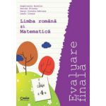 EVALUARE FINALA 2015 CLASA A IV-A - LIMBA ROMANA SI MATEMATICA -Arghirescu