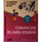 Comunicare in limba romana, manual pentru clasa a II-a - Semestrul 1 si Semestrul 2