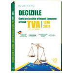 Deciziile Curtii Europene de Justitie Privind TVA 1970-2014