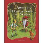 POVESTI DIN FOLCLORUL GERMANILOR DIN ROMANIA
