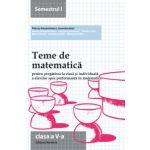 Teme de matematică 2015 Clasa a V-a Semestrul I