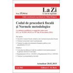 Codul de procedura fiscala si Normele metodologice - Actualizat la 20. 02. 2015