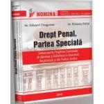 Drept Penal. Partea Speciala. Sinteze pentru pregatirea examenelor de admitere si definitivare in AVOCATURA, MAGISTRATURA si alte profesii juridice - 2015