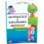 Matematica si explorarea mediului - Culegere - Clasa I
