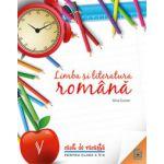 Limba si literatura romana - caiet de vacanta pentru clasa a V-a