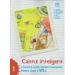 Caietul inteligent pentru clasa a VII-a, semestrul I - Literatura - Limba romana -Comunicare