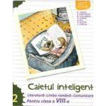 Caietul inteligent, pentru clasa a VIII-a, semestrul II - Literatura - Limba romana - Comunicare