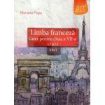 Limba franceza caiet pentru clasa a VII-a L1 si L2 - 2 in 1