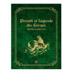 Povesti si Legende din Europa pentru clasele 1-4