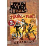 Star Wars Rebels. Jurnal de rebel