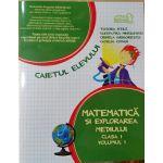 Matematica si Explorarea Mediului - Caietul Elevului - Clasa I - Partea 1