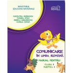 Comunicare in Limba Romana - Manual pentru Clasa I - Partea 1