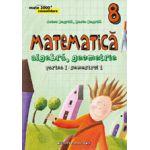 Matematica 2015 - 2016 Consolidare - Algebra, Geometrie - Clasa A VIII-A - Partea I - Semestrul I