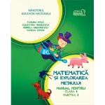 Matematica si Explorarea Mediului - Manual pentru Clasa I - Partea 1