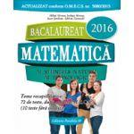 BACALAUREAT 2016 MATEMATICA M_STIINTELE_NATURII, M_TEHNOLOGIC. 72 DE TESTE DUPA MODELUL M. E. C. S.