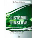 Sistemul Kinslow. Calea ta catre succesul sigur, in sanatate, iubire si viata