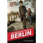 BERLIN. Focurile din Tegel (vol. 1 din seria BERLIN)