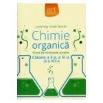 Olimpiade Scolare Chimie Organica - Clasele a X-a, a XI-a, a XII-a - 10 ani de Olimpiade Scolare)