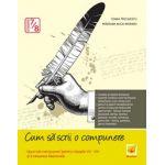 Cum sa scrii o compunere pentru clasele VII-VIII si evaluare nationala