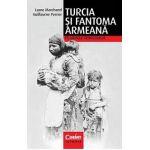 Turcia şi fantoma armeană. Pe urmele genocidului
