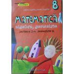 Matematica 2015 - 2016 Consolidare - Algebra, Geometrie - Clasa A VIII-A. Partea II - Semestrul II
