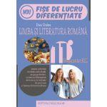 LIMBA SI LITERATURA ROMANA. FISE DE LUCRU DIFERENTIATE. CLASA A XI-A. SEMESTRUL II