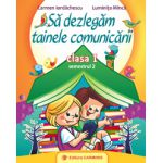 Să dezlegăm tainele comunicării - Clasa I - Semestrul II - Manual CD PRESS