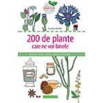 200 de plante care ne vor binele date noi din cercetare