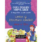 CAIET PENTRU TIMPUL LIBER - LIMBA SI LITERATURA ROMANA 2016 - CLASA A VII-A - IN TIMPUL LIBER... CU ALTE CUVINTE!