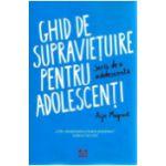 Ghid de Supravietuire pentru Adolescenti