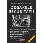 Dosarele Securităţii - II