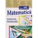 Matematica pentru clasa a VII-a - Exercitii si probleme - Eugen Radu