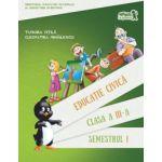 Educatie civica. Manual Clasa a III-a Semestrul 1 si Semestrul al II-lea + CD(contine CD)