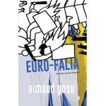 Euro-Falia - Turbulențe și involuții în fostul spațiu sovietic