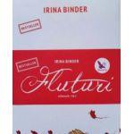 Fluturi vol. I + II - Editia II - Irina Binder