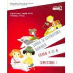 Limba si literatura romana - Clasa a III-a - Semestrul I si Semestrul II