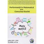 Performanta in Matematica prin Concursul National Euclid - clasa a V-a - editia 2015-2016 - Cristina-Lavinia Savu