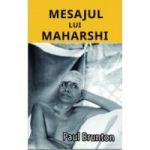 MESAJUL LUI MAHARSHI - PAUL BRUNTON